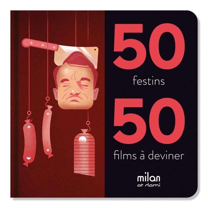 50 FESTINS 50 FILMS